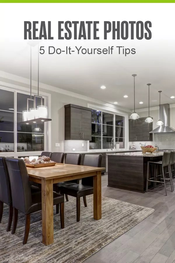 Pinterest Graphic: Real Estate Photos: 5 DIY Tips