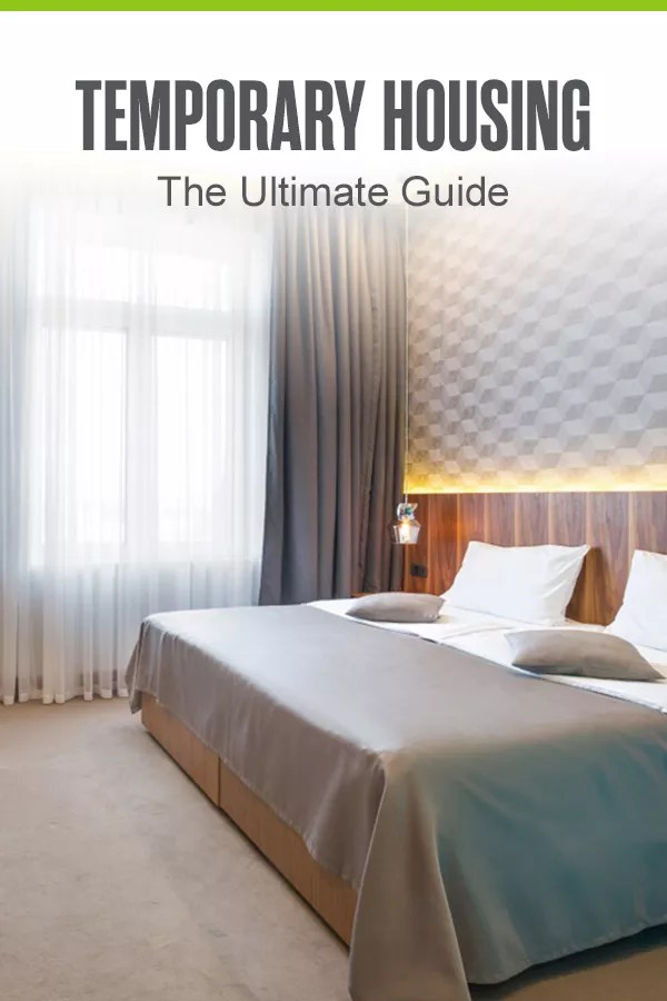 Pinterest Graphic: Temporary Housing: The Ultimate Guide