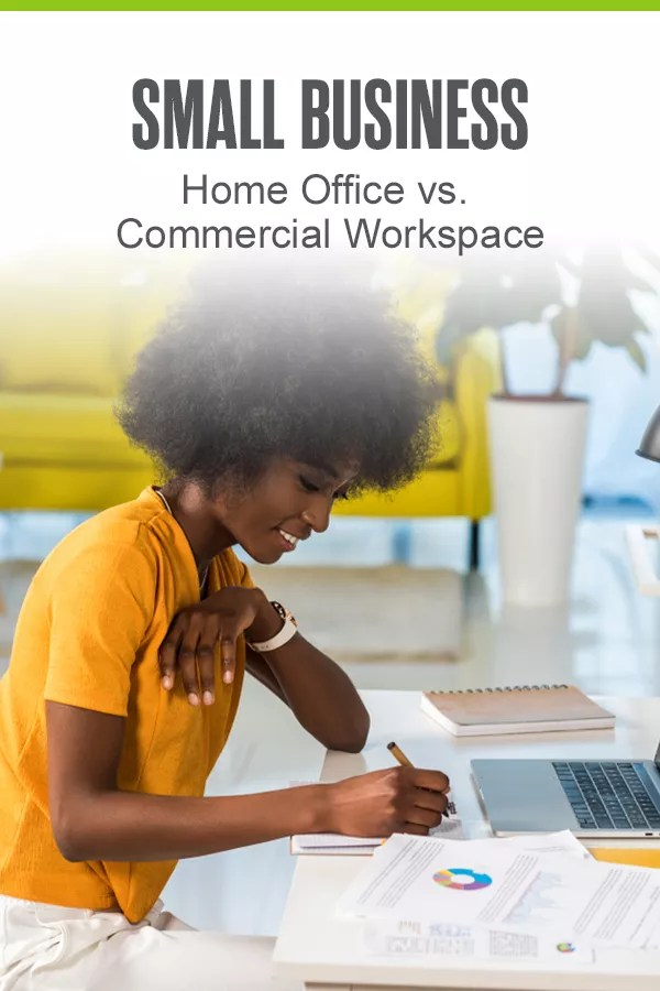 Pinterest Graphic: Small Business: Home Office v. Commercial Workspace