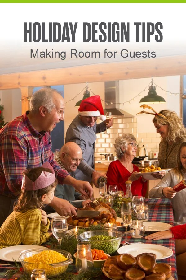 Pinterest Graphic: Holiday Design Tips: Making Room for Guests