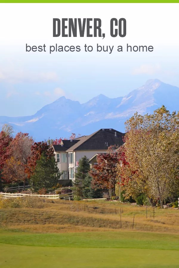 Pinterest image - Denver Best Places to Buy a Home