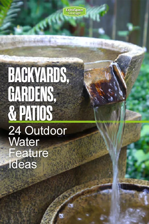 24 Backyard Water Features for Your Outdoor Living Space | Extra Space  Storage - 24 Backyard Water Features For Your Outdoor Living Space Extra