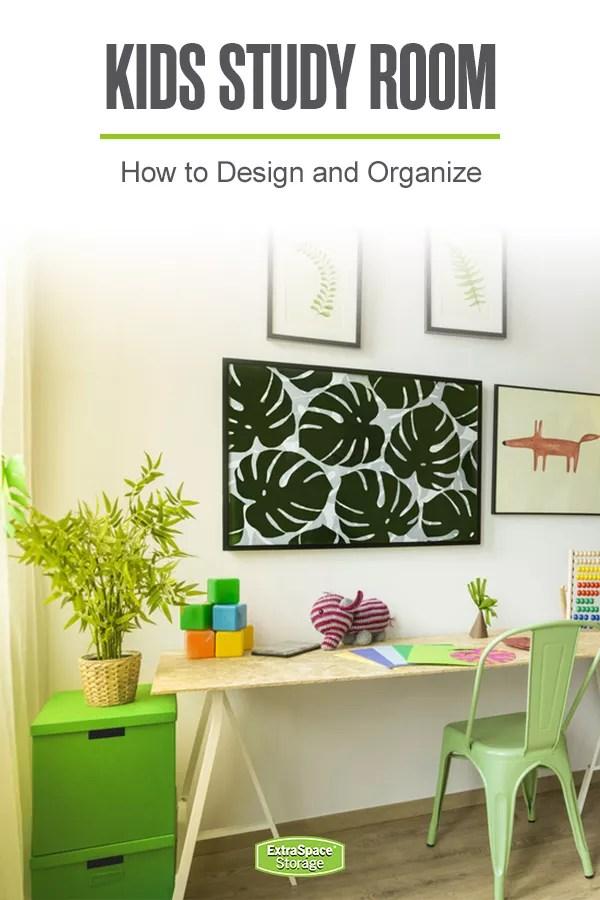 Design & Organize a Kids Study Room