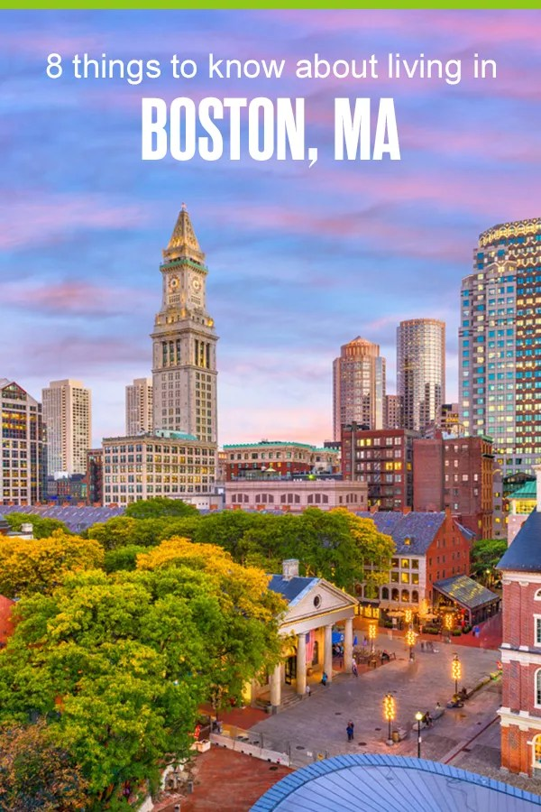 8 Things to Know About Living in Boston