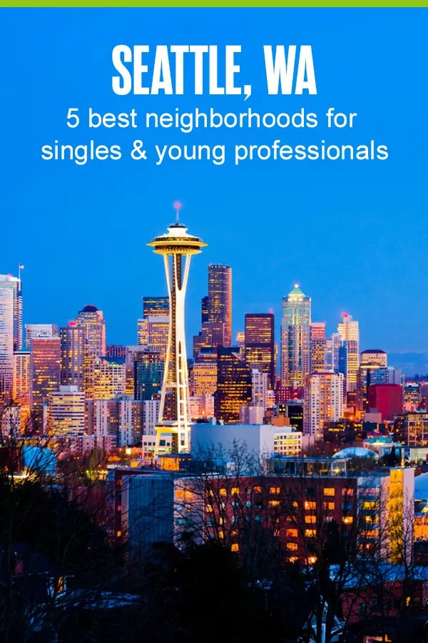 Best Neighborhoods in Seattle for Singles