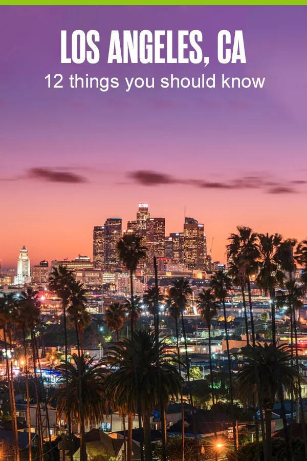 12 Things You Should Know About Los Angeles