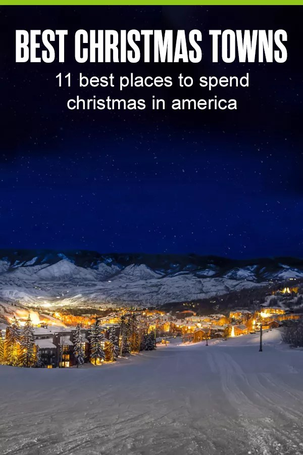 Best Christmas Towns in America