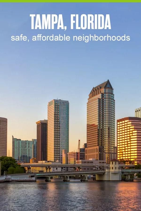 Safe, Affordable Tampa Neighborhoods