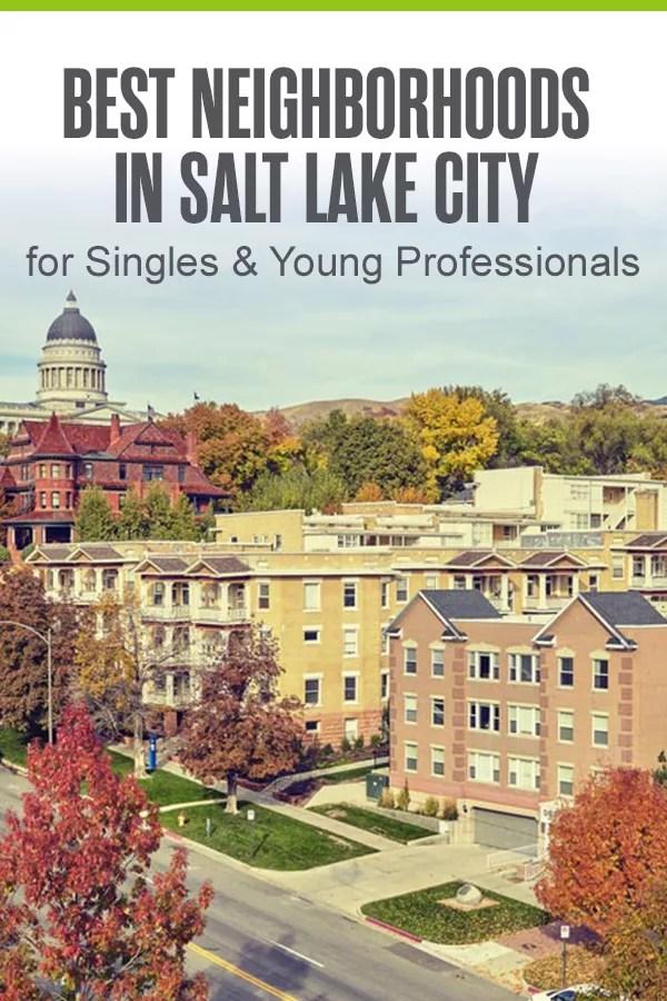 Salt Lake City Neighborhoods for Singles