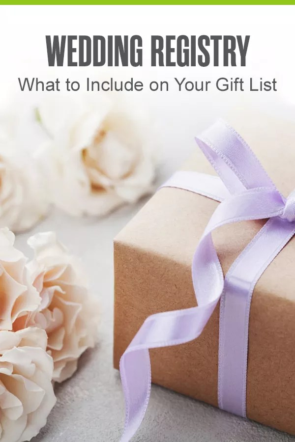 What to Include in Your Wedding Registry