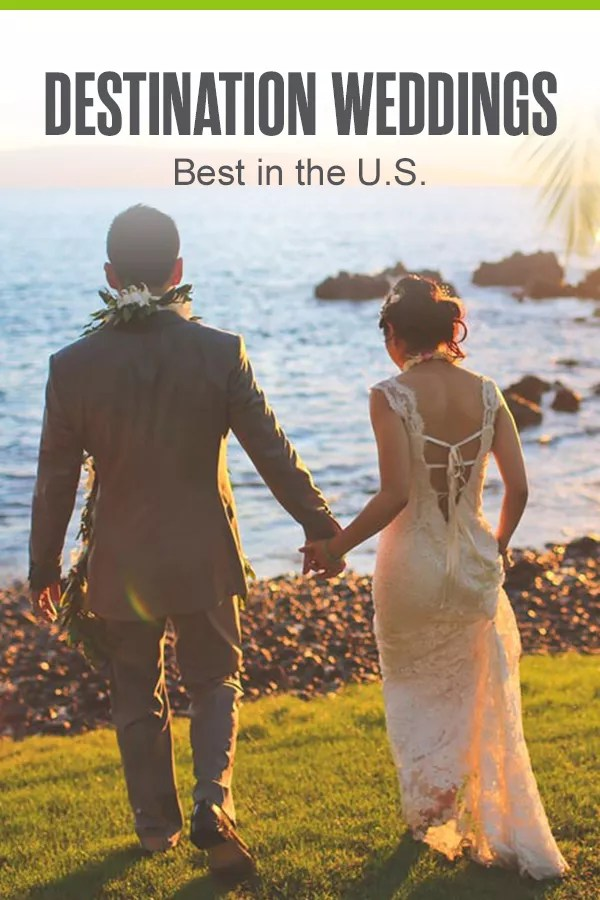 Best Destination Weddings in the U.S.