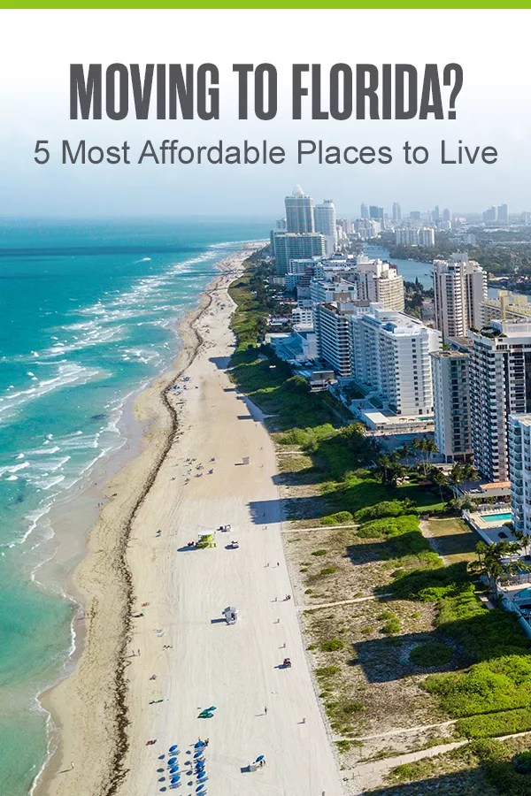 5 Most Affordable Places To Live In Florida Extra Space