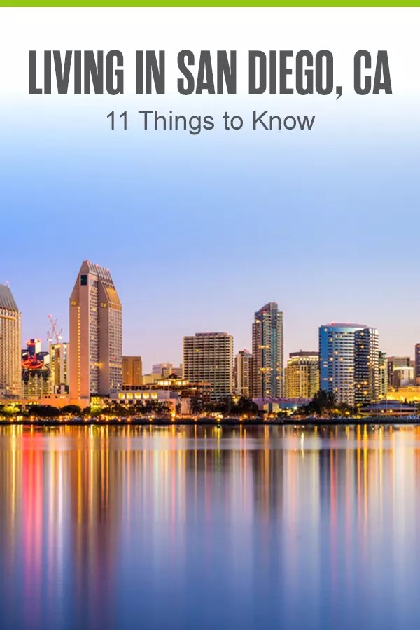 11 Things to Know About Living in San Diego