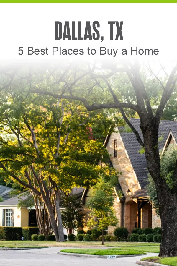 Best Places to Buy a Home in Dallas