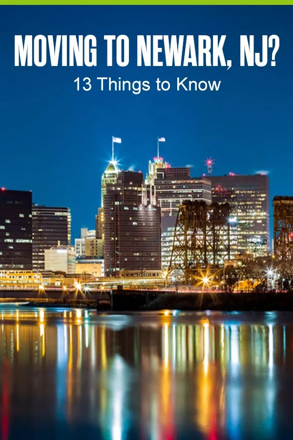 13 Things to Know Moving to Newark, NJ