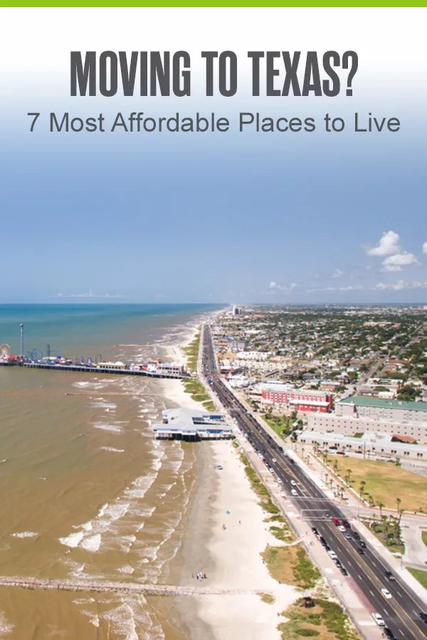 Most Affordable Places to Live in Texas