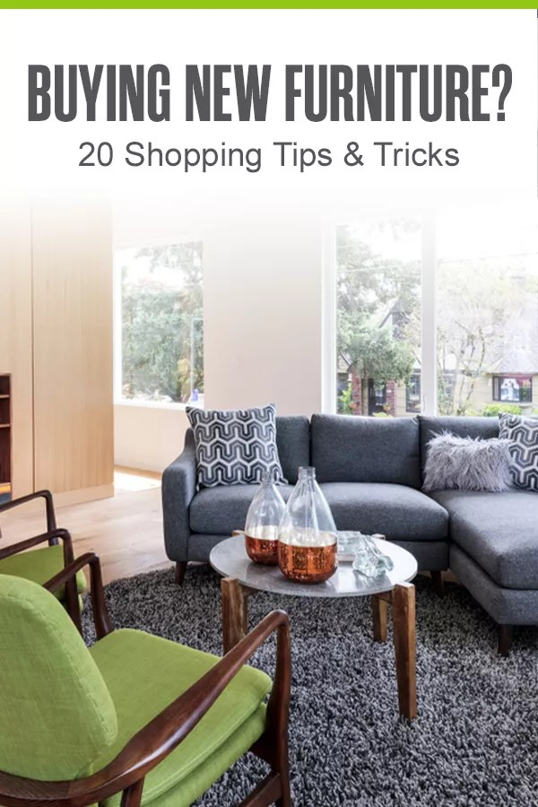 20 Shopping Tips for Buying New Furniture