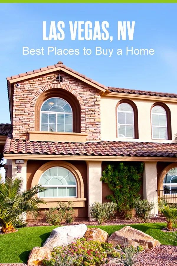 Pinterest Graphic: Las Vegas, NV: Best Places to Buy a Home