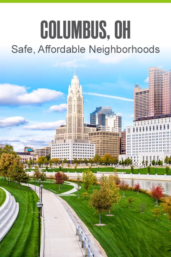 Pinterest Graphic: Columbus, OH: Safe, Affordable Neighborhoods