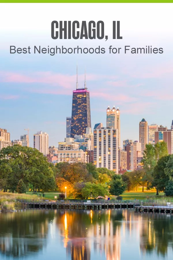 Pinterest Graphic: Chicago, IL: Best Neighborhoods for Families
