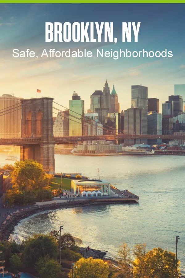 Pinterest Graphic: Brooklyn, NY: Safe, Affordable Neighborhoods