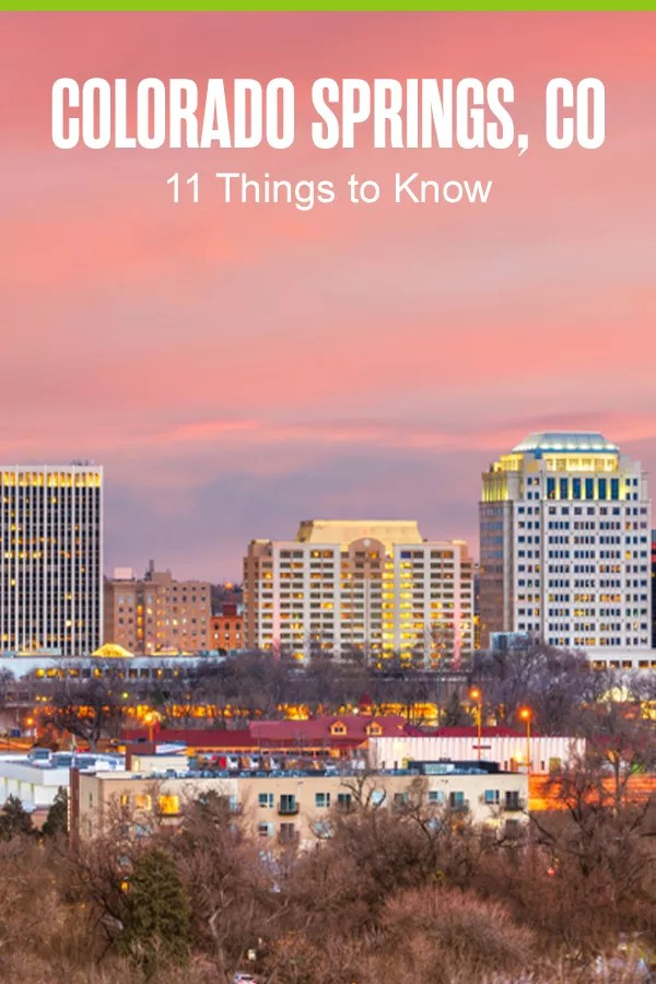 Pinterest Graphic: Colorado Springs, CO: 11 Things to Know
