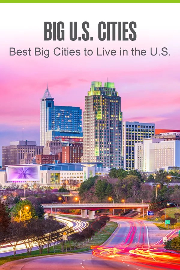 Pinterest Graphic: Big U.S. Cities: Best Big Cities to Live in the U.S.