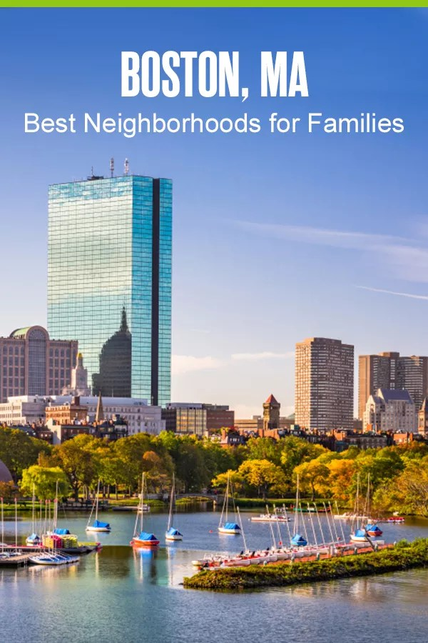 Pinterest Graphic: Boston, MA: Best Neighborhoods for Families