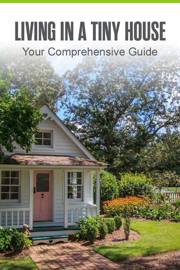 Pinterest Graphic: Living in a Tiny House: Your Comprehensive Guide
