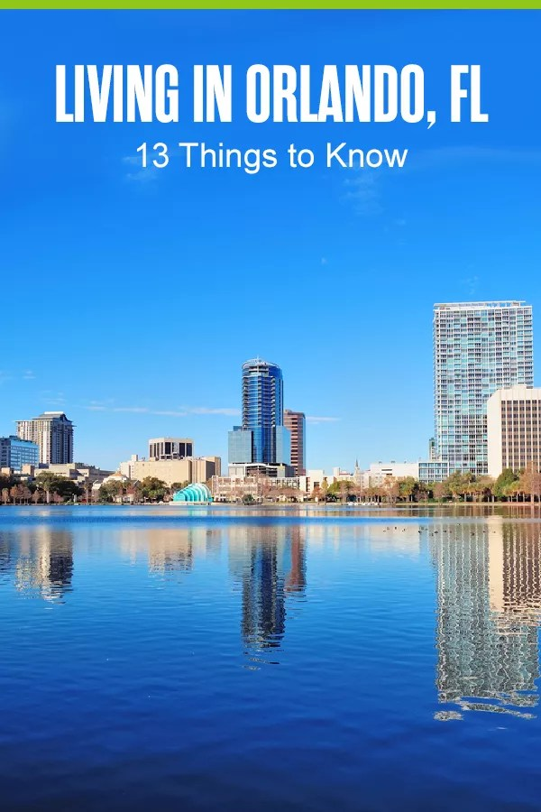 Pinterest Graphic: Living in Orlando, FL: 13 Things to Know