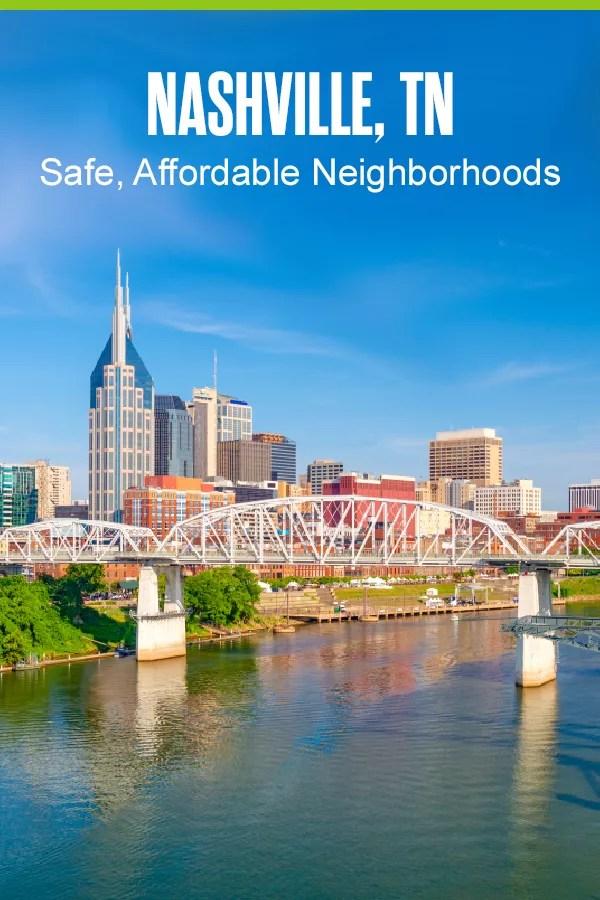 Pinterest Graphic: Nashville, TN: Safe, Affordable Neighborhoods