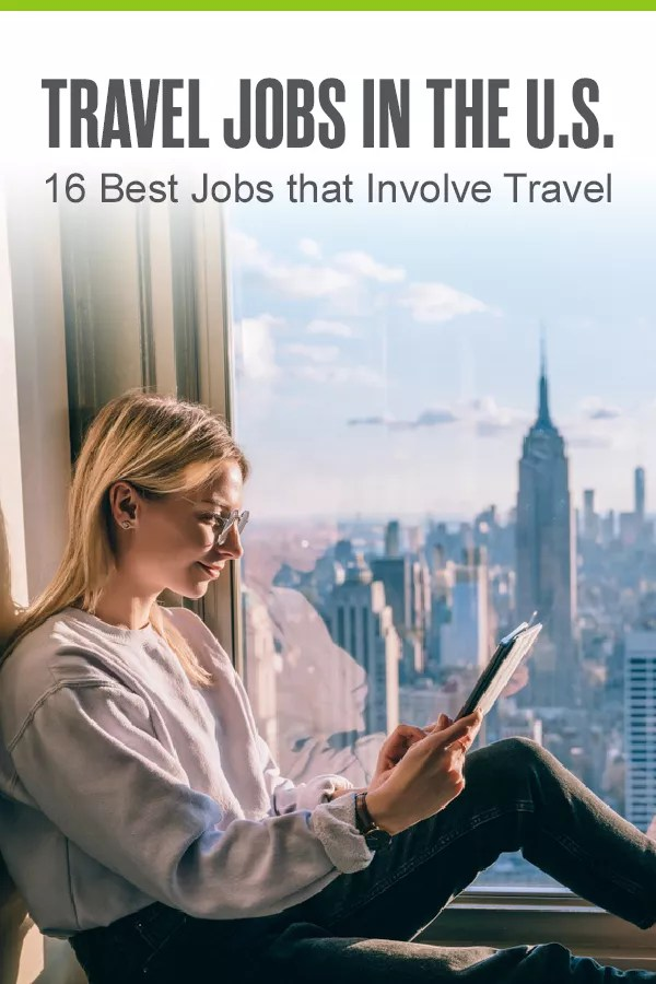 Pinterest Graphic: Travel Jobs in the U.S.: 16 Best Jobs that Involve Travel