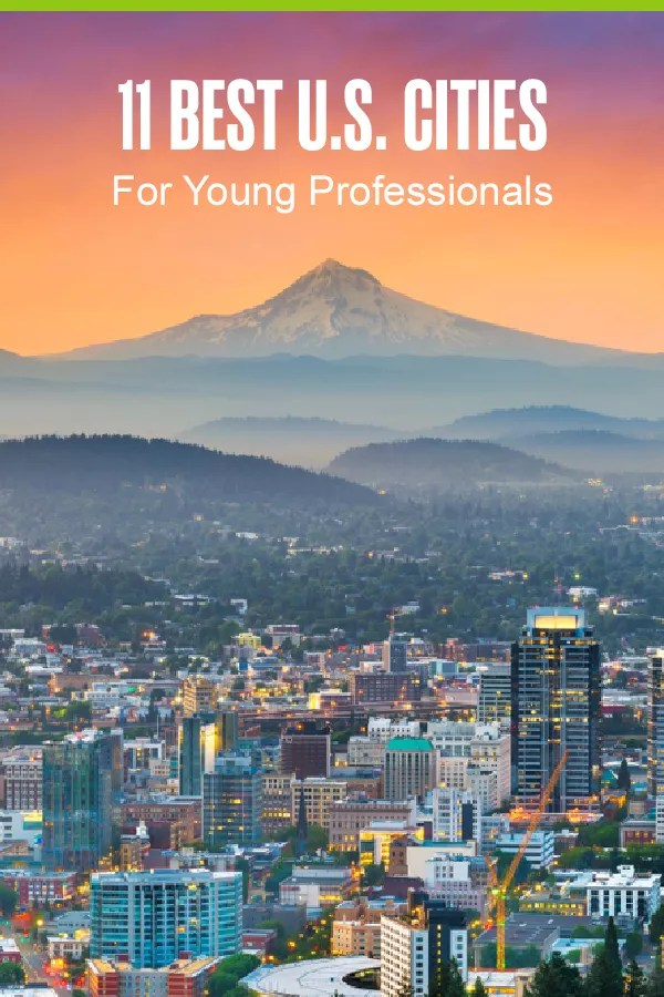 Pinterest Graphic: 11 Best U.S. Cities for Young Professionals