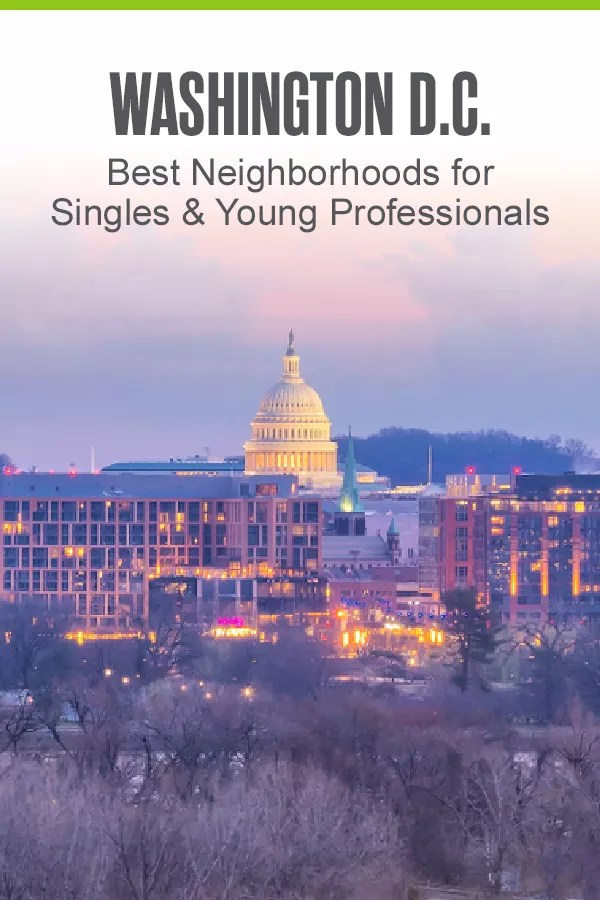 Pinterest Graphic: Washington, DC: Best Neighborhoods for Singles & Young Professionals