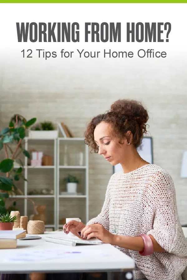 Pinterest Graphic: Working From Home?: 12 Tips for Your Home Office