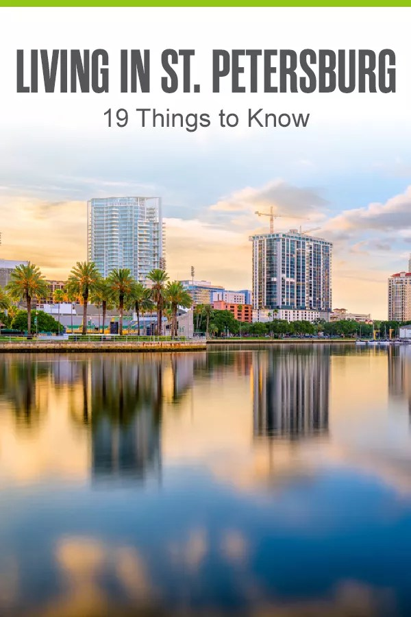 Pinterest Graphic: Living in St. Petersburg: 19 Things to Know