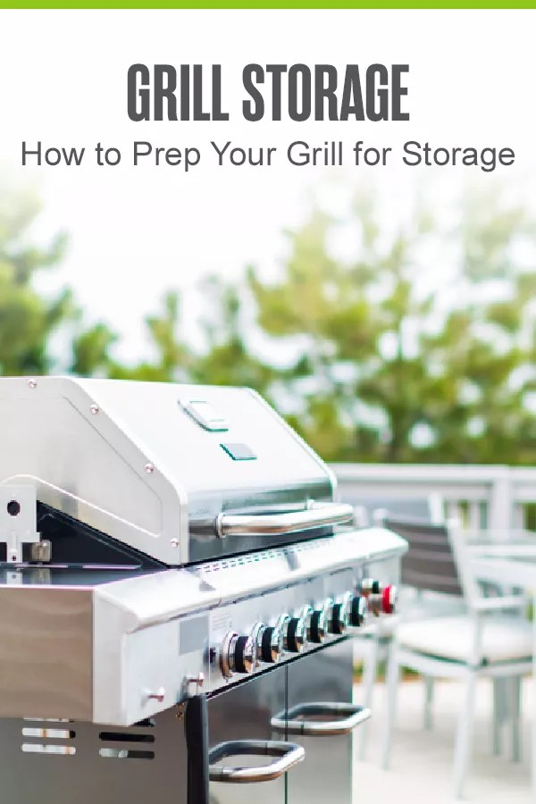 Pinterest Image: Grill Storage: How to Prep Your Grill for Storage