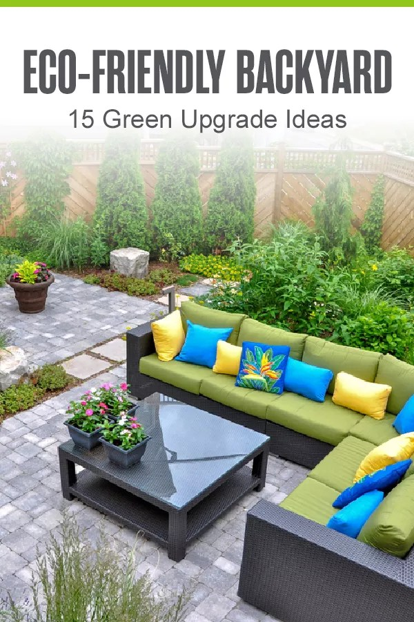 Pinterest: Eco-Friendly Backyard: 15 Green Upgrade Ideas: Extra Space Storage