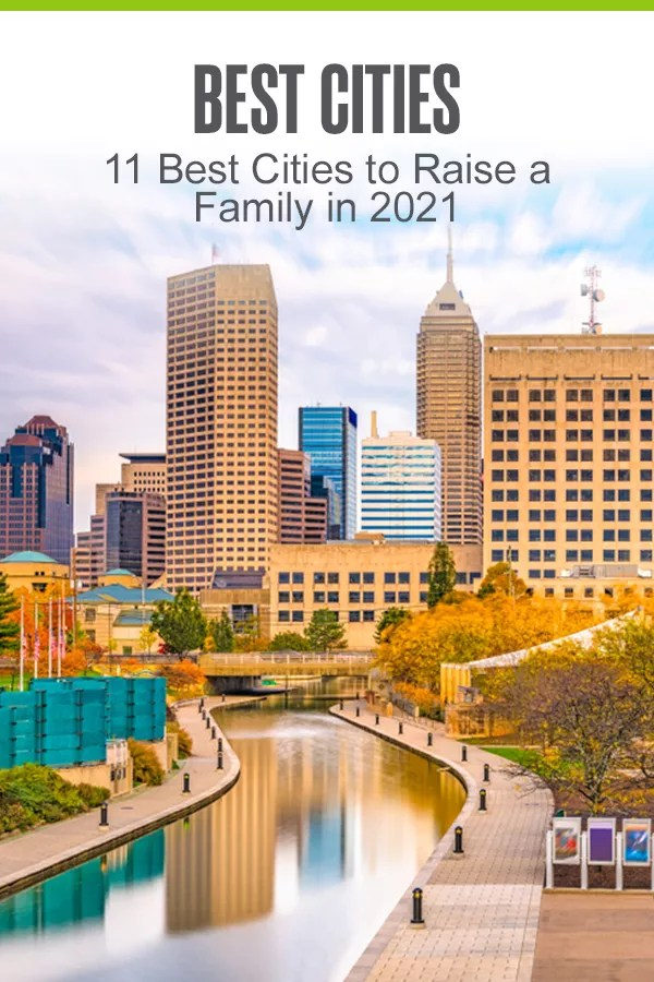 Pinterest Image: Best Cities: 11 Best Cities to Raise a Family in 2021: Extra Space Storage