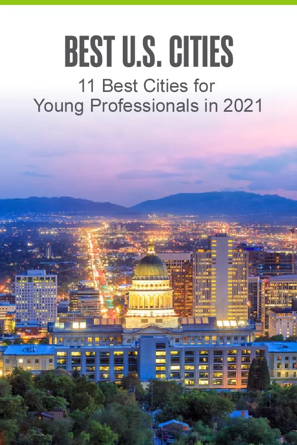Pinterest Image: Best U.S. Cities: 11 Best Cities for Young Professionals in 2021: Extra Space Storage