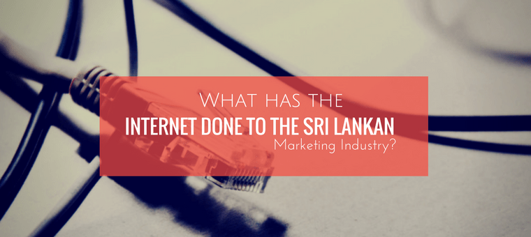 Internet done to the Sri Lankan-Marketing-Industry