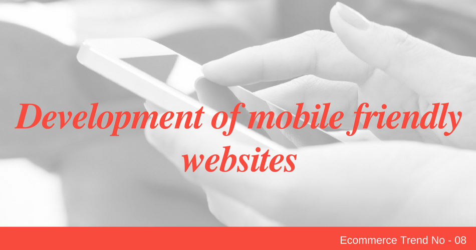 Development of mobile friendly websites