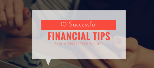 Financial Tips for A Prosperous 2017