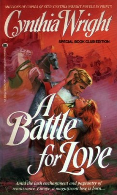 A Battle of Love by Cynthia Wright