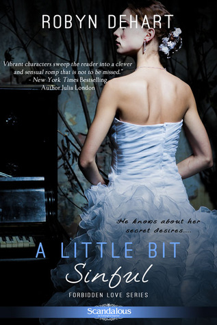 A Little Bit Sinful by Robyn DeHart | Book Review + Giveaway