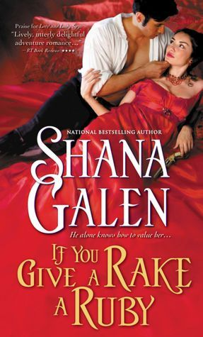 If You Give a Rake a Ruby by Shana Galen | Book Review