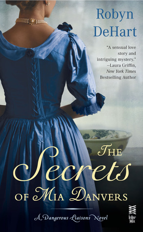 The Secrets of Mia Danvers by Robyn DeHart | Book Review