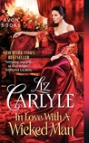 In Love with a Wicked Man by Liz Carlyle | Book Review