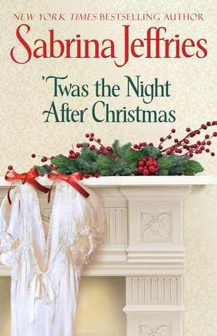 'Twas the Night After Christmas by Sabrina Jeffries [Book Review]