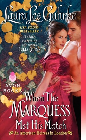 When the Marquess Met His Match by Laura Lee Guhrke | Book Review